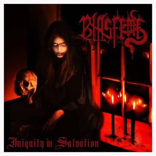 Blasfeme - Iniquity in Salvation (2020)