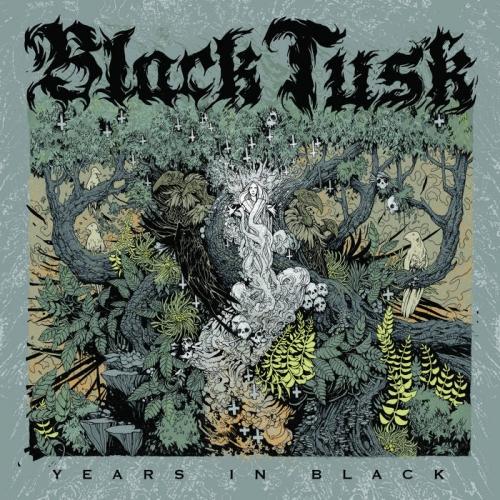 Black Tusk - Years in Black (2020)