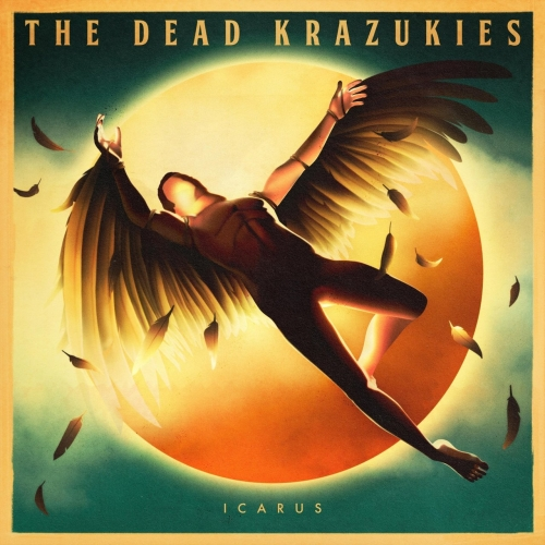 The Dead Krazukies - Icarus (2020)