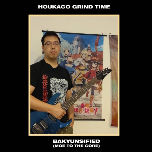 Houkago Grind Time - Bakyunsified (Moe to the Gore) (2020)