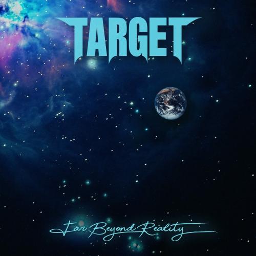 Target - Far Beyond Reality (2020)