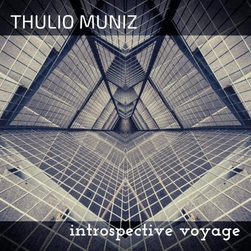 Thulio Muniz - Introspective Voyage (2020)