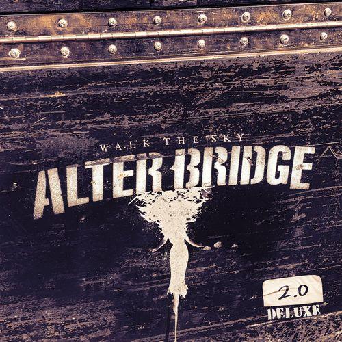 Alter Bridge - Walk the Sky 2.0 (Deluxe) (2020)