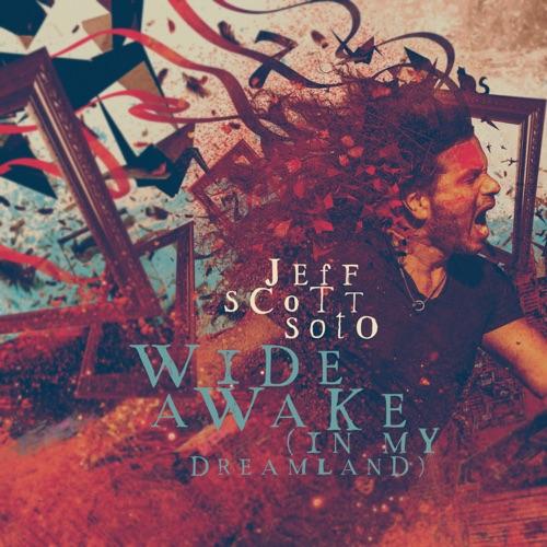 Jeff Scott Soto - Wide Awake (In My Dreamland) (Ltd Edition + Japan Bonus) (2020)
