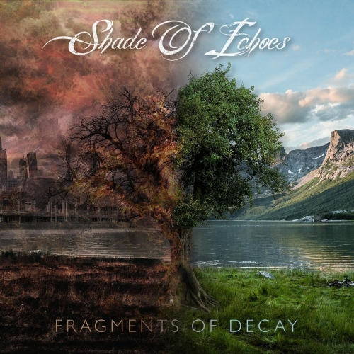 Shade of Echoes - Fragments of Decay (2020)