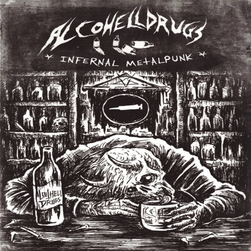 Alcohelldrugs - Infernal Metal Punk (2020)