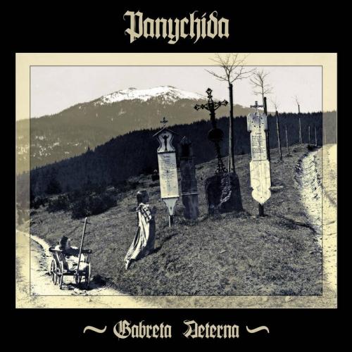 Panychida - Gabreta Aeterna (2020)