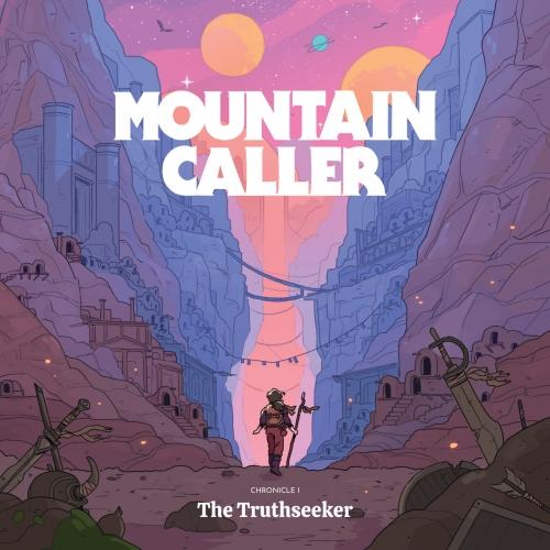 Mountain Caller - Chronicle I: The Truthseeker (2020)