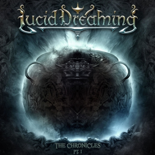 Lucid Dreaming - The Chronicles, Pt. 1 (2013)