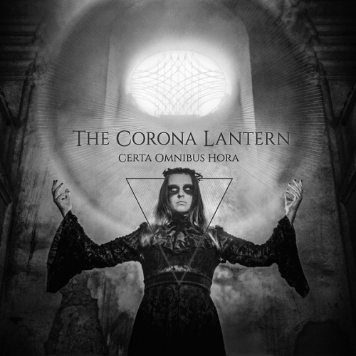 The Corona Lantern - Certa Omnibus Hora (2020)