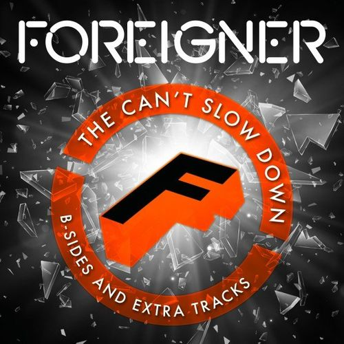 Foreigner - The Can't Slow Down B-Sides and Extra Tracks (2020)