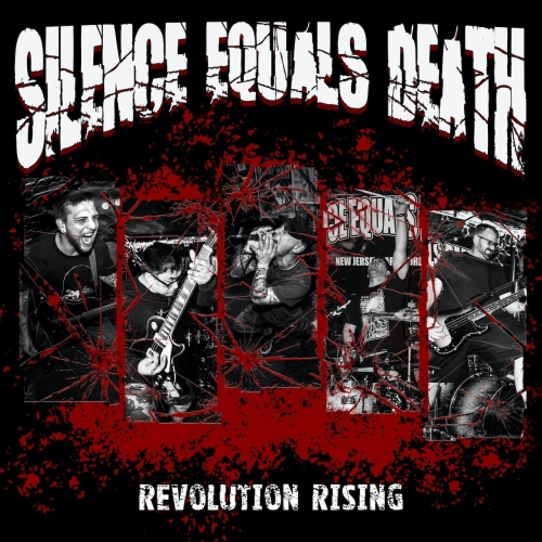 Silence Equals Death - Revolution Rising (EP) (2020)