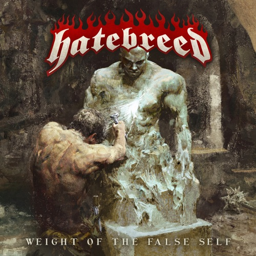 Hatebreed - Weight of the False Self (2020) + Hi-Res