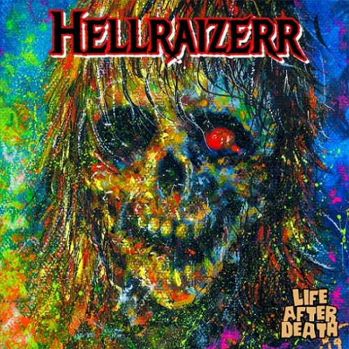 Hellraizerr - Life After Death (2020)