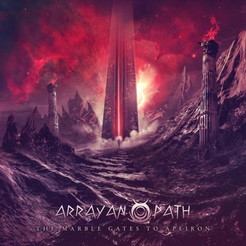 Arrayan Path - The Marble Gates to Apeiron (2020)
