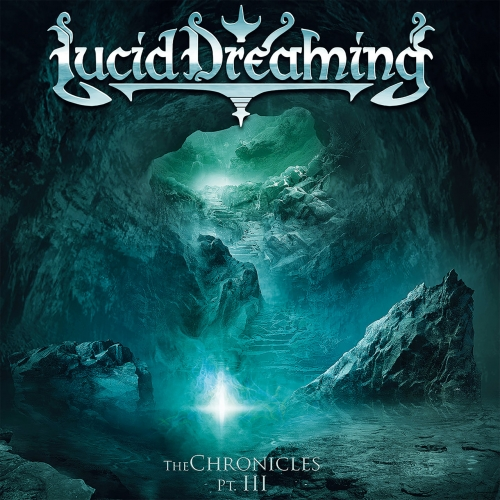 Lucid Dreaming - The Chronicles, Pt. III (2020)