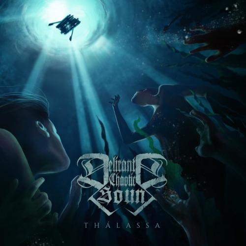 Delirant Chaotic Sound - Thálassa (2020)