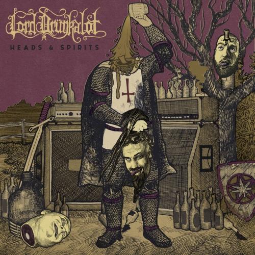 Lord Drunkalot - Heads & Spirits (2020)