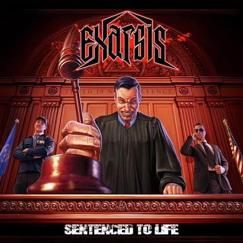 Exarsis - Sentenced to Life (2020)