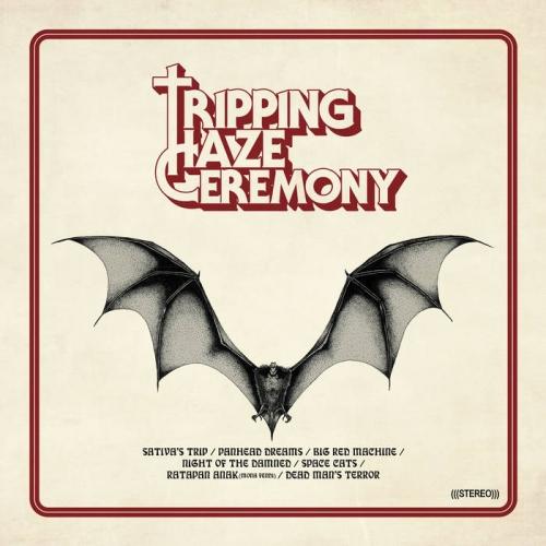 Tripping Haze Ceremony - Tripping Haze Ceremony (2020)