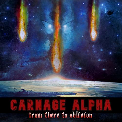 Carnage Alpha - From There to Oblivion (2020)
