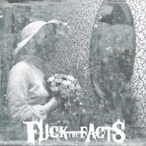 Fuck the Facts - Pleine Noirceur (2020)