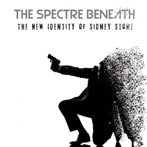 The Spectre Beneath - The New Identity of Sidney Stone (2020)