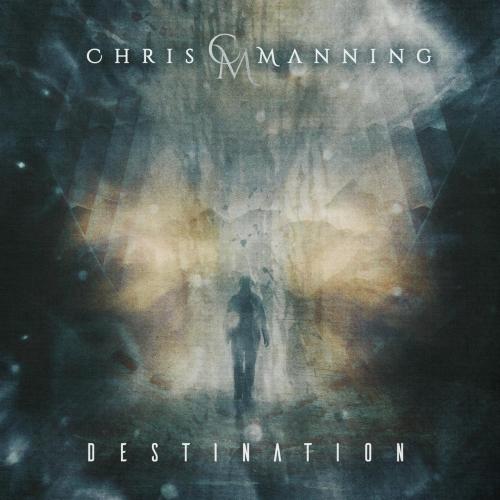 Chris Manning - Destination (2020)