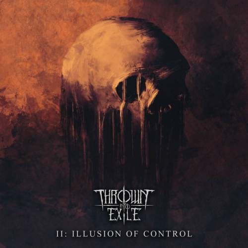 Thrown into Exile - Illusion of Control (2020)
