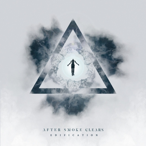 After Smoke Clears - Edification (2020)