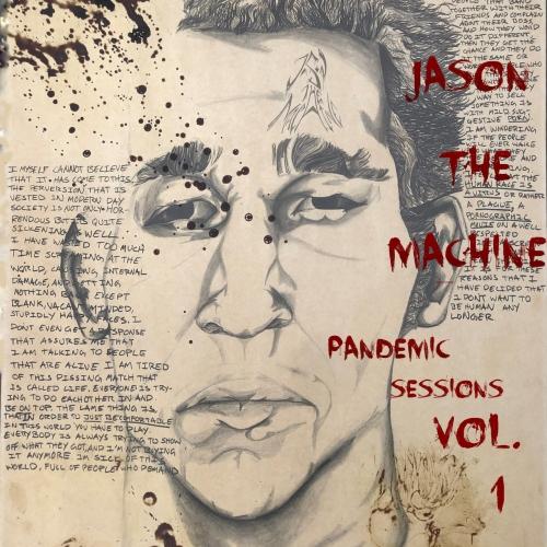 Jason The Machine - Pandemic Sessions, Vol. 1 (2020)