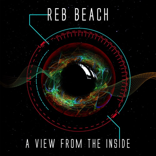Reb Beach (WHITESNAKE/WINGER) - A View from the Inside (2020)