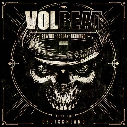 Volbeat - Rewind, Replay, Rebound: Live in Deutschland (2020) + Hi-Res