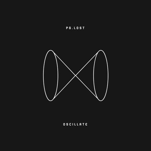 pg.lost - Oscillate (2020)