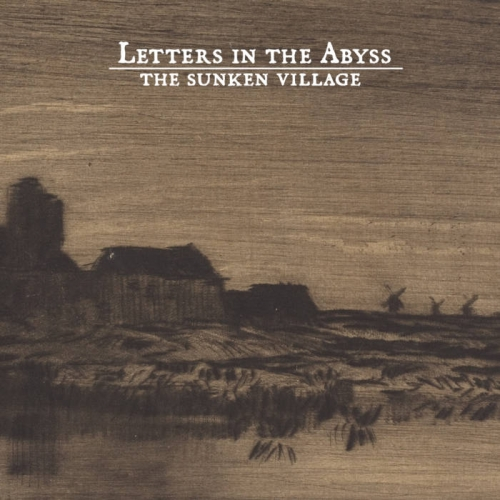 Letters in the Abyss - The Sunken Village (2020) + Instrumentals