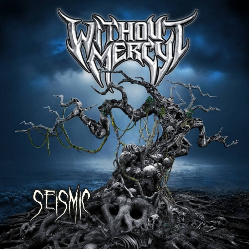 Without Mercy - Seismic (2020)