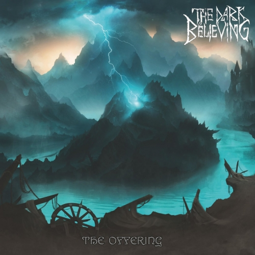 The Dark Believing - The Offering (2020)