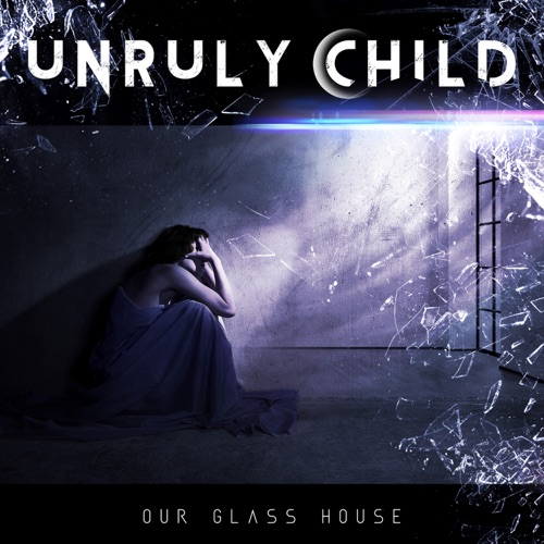 Unruly Child - Our Glass House (2020) + Hi-Res