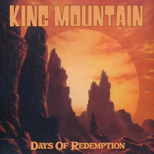 King Mountain - Days of Redemption (2020)