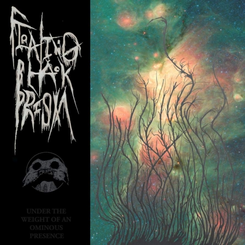 Floating Black Prism - Under the Weight of an Ominous Presence (2020)