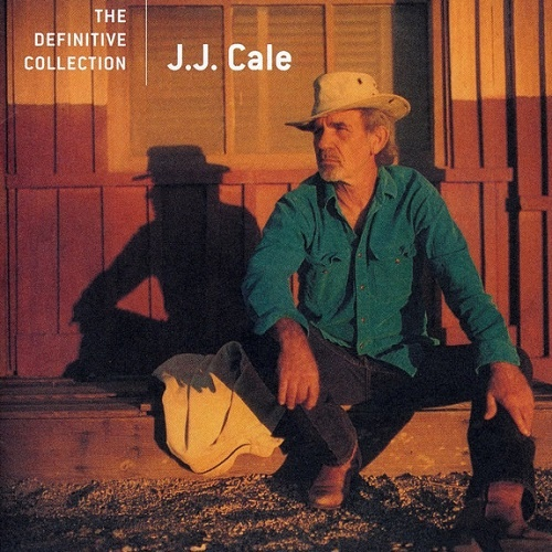 J.J. Cale - The Definitive Collection (2006)