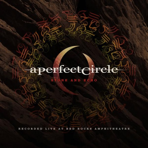 A Perfect Circle - Stone And Echo: Live at Red Rocks Amphitheater (2013)