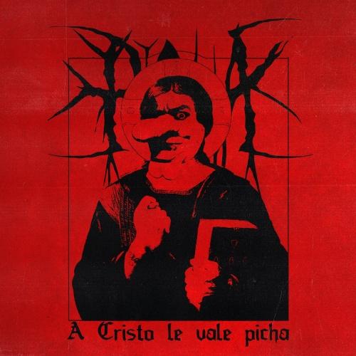 Picha - A Cristo le Vale Picha (2020)