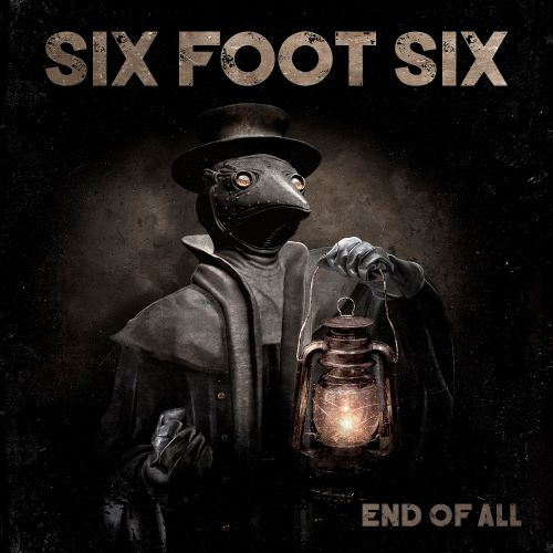 Six Foot Six - End of All (2020)