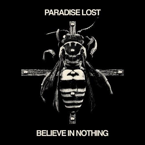 Paradise Lost - Веliеvе In Nоthing (2001) [2018]