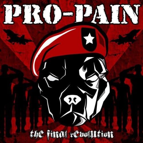 Pro-Pain - Тhе Finаl Rеvоlutiоn [Limitеd Еditiоn] (2013)