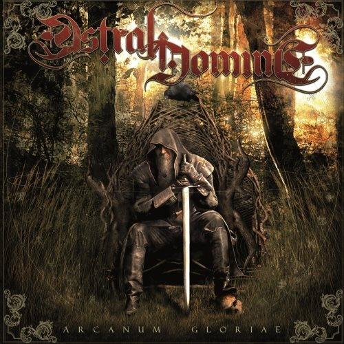 Astral Domine - Аrсаnum Glоriае (2014)