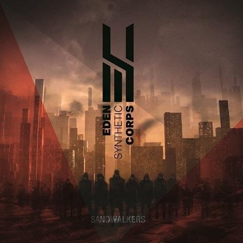 Eden Synthetic Corps [ЕSС] - Sаndwаlkеrs (2015)