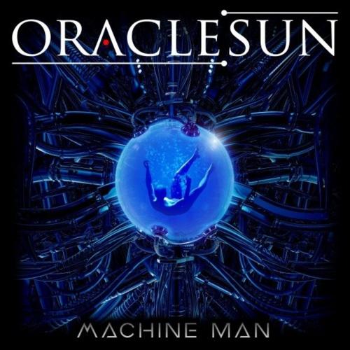 Oracle Sun - Machine Man (2020)