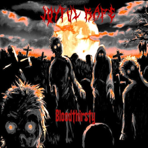 Joyful Rape - Bloodthirsty [EP] (2020)